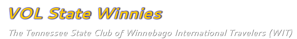 VOL State Winnies  The Winnebago International Travelers (WIT) Tennessee State Club